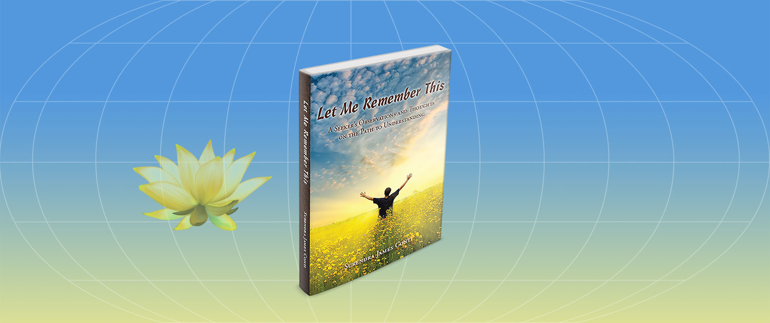 Let Me Remember This by Surendra James Conti
